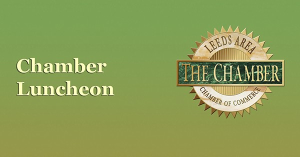 Leeds Area Chamber of Commerce will host March chamber luncheon Thursday, March 17, 2016 -11:45 AM at Leeds First United Methodist Church Family Life Center