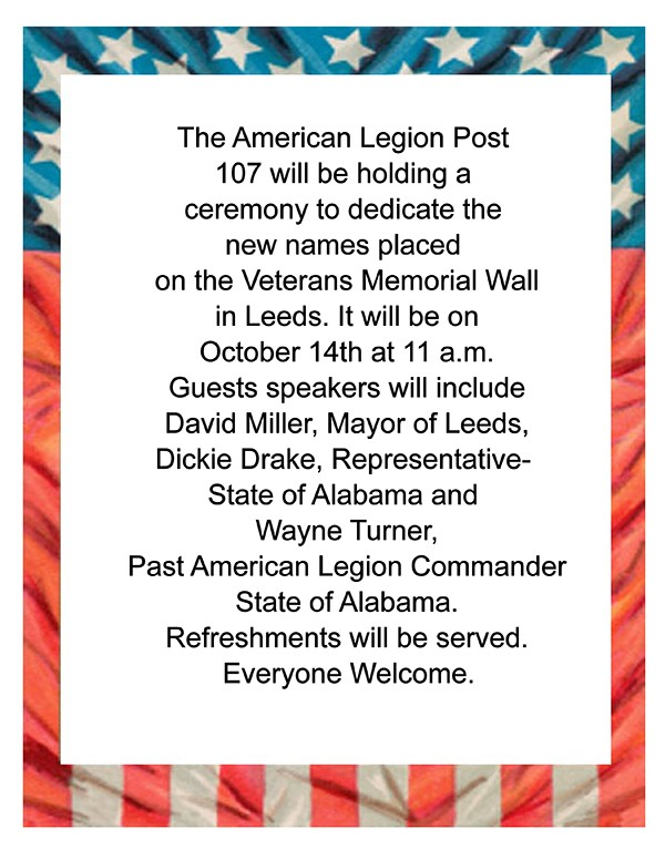 The American Legion Post 107 will be holding a ceremony to dedicate the new names placed on the Veterans Memorial Wall in Leeds at 11 am Sat., Oct. 14, 2017