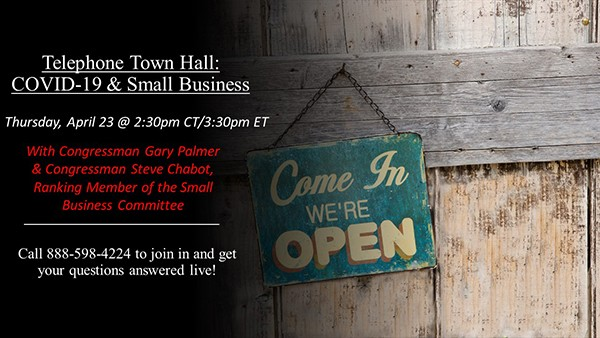 Congressman Gary Palmer will host another tele-townhall at 2:30 p.m. Thursday, April 23rd, for small business owners & elected officials from Alabama's 6th
